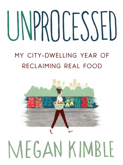 Unprocessed by Megan Kimble, book cover