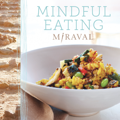 Mindful Eating book, by Miraval Resort