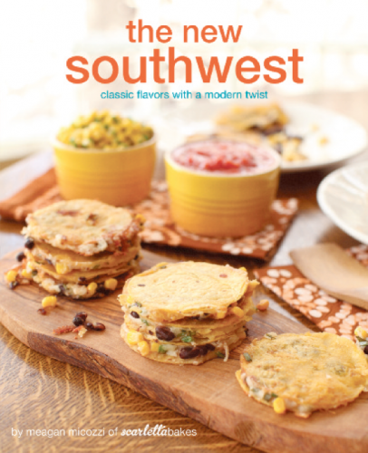 The New Southwest: Classic Flavors with a Modern Twist cookbook cover